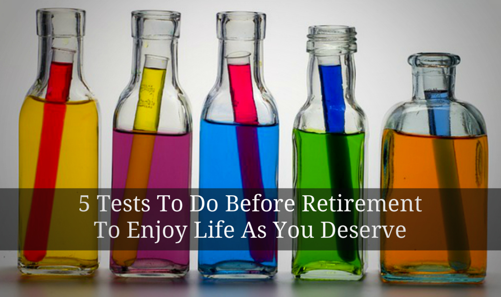 Test to do before retirement