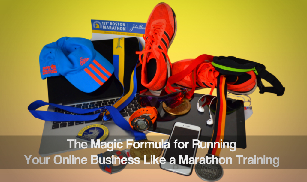 The Magic Formula for Running Your Online Business Like a Marathon Training