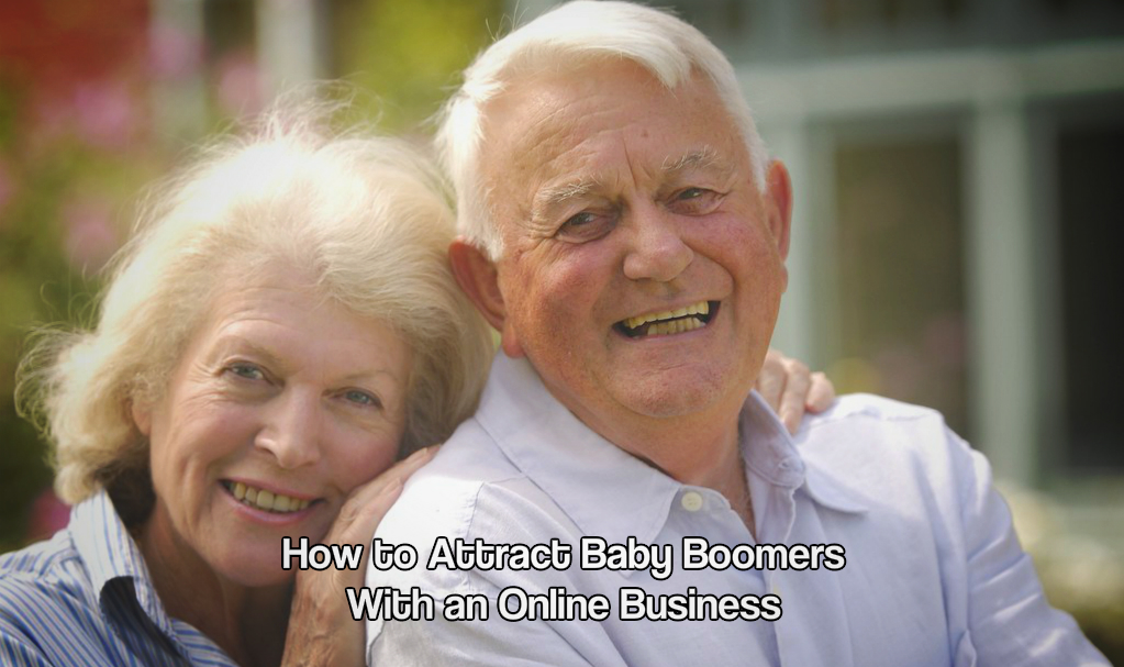 How to Attract Baby Boomers With an Online Business