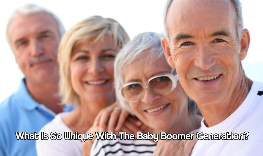 What Is So Unique With The Baby Boomer Generation?