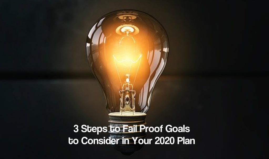 Fail proof goals