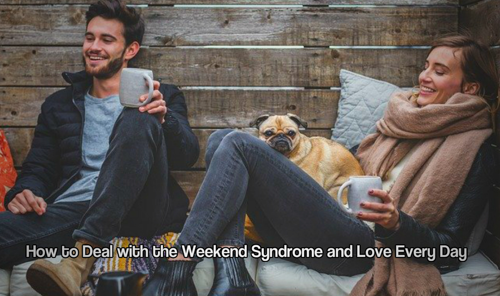 The weekend syndrome