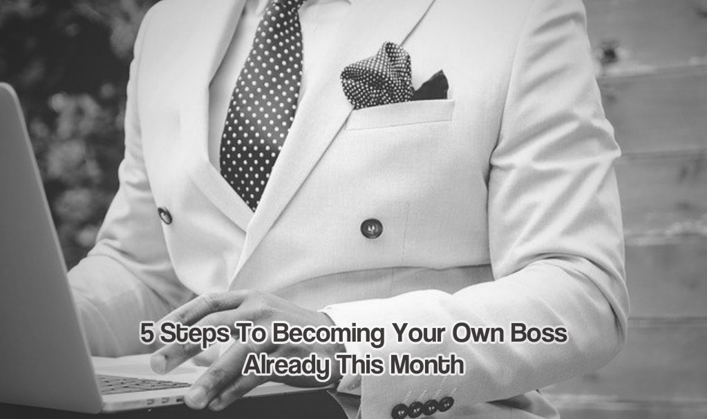Becoming your own boss