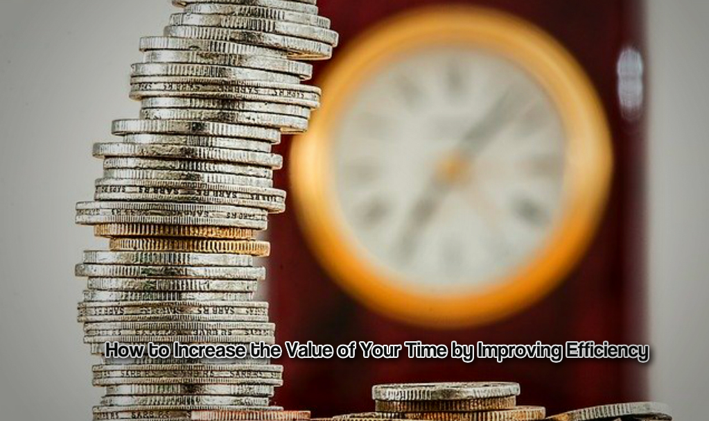 Value of your time