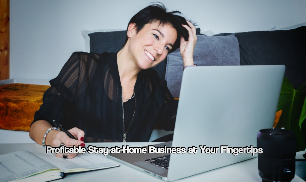 Stay-at-home business